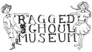Ragged Ghoul Museum
