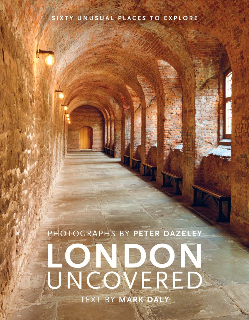 London Uncovered by Peter Dazeley - Book Cover